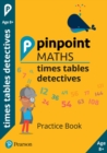 Pinpoint Maths Times Tables Detectives Year 4 (Pack of 30) : Practice Book - Book