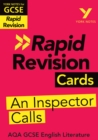 York Notes for AQA GCSE (9-1) Rapid Revision Cards: An Inspector Calls - eBook