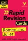 York Notes for AQA GCSE (9-1) Rapid Revision Cards: Romeo and Juliet - eBook
