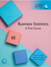 Business Statistics: A First Course, Global Edition - Book
