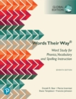Words Their Way: Word Study for Phonics, Vocabulary, and Spelling Instruction, Global Edition : Words Their Way - Book