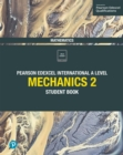 Pearson Edexcel International A Level Mathematics Mechanics 2 Student Book - eBook