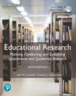 Educational Research: Planning, Conducting, and Evaluating Quantitative and Qualitative Research, Global Edition - Book