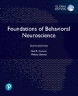 Foundations of Behavioral Neuroscience, Global Edition - Book