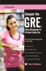 Conquer the GRE: Stress Management & A Perfect Study Plan - eBook