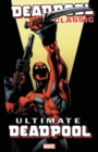 Deadpool Classic Vol. 20: Ultimate Deadpool - Book