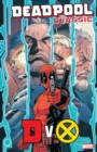 Deadpool Classic Vol. 21: Dvx - Book