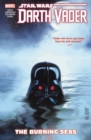 Star Wars: Darth Vader: Dark Lord Of The Sith Vol. 3 - The Burning Seas - Book