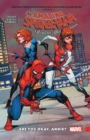 Amazing Spider-man: Renew Your Vows Vol. 4: Are You Okay, Annie? - Book