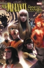 New Mutants By Abnett & Lanning: The Complete Collection Vol. 1 - Book