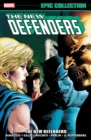 Defenders Epic Collection: The New Defenders - Book