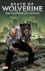 Death Of Wolverine: The Complete Collection - Book