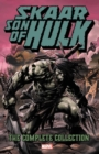 Skaar: Son Of Hulk - The Complete Collection - Book