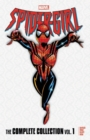 Spider-girl: The Complete Collection Vol. 1 - Book