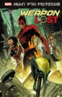 Hunt For Wolverine: Weapon Lost - Book
