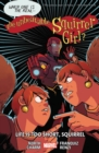 The Unbeatable Squirrel Girl Vol. 10: Life Is Too Short - Book