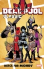 Deadpool Classic Vol. 23: Mercs For Money - Book
