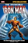 Iron Man Epic Collection: The Man Who Killed Tony Stark - Book