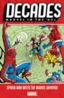 Decades: Marvel In The 60s - Spider-man Meets The Marvel Universe - Book