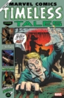 Marvel Comics: Timeless Tales - Book
