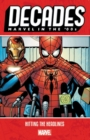 Decades: Marvel In The 00s - Hitting The Headlines - Book