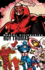 Marvel Visionaries: Roy Thomas - Book