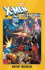X-men Milestones: Mutant Massacre - Book