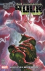 Immortal Hulk Vol. 6: We Believe In Bruce Banner - Book