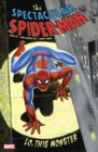 Spectacular Spider-man: Lo, This Monster - Book