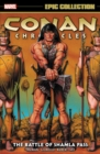 Conan Chronicles Epic Collection: The Battle Of Shamla Pass - Book