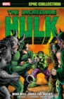 Incredible Hulk Epic Collection: Who Will Judge The Hulk? - Book