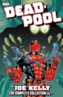 Deadpool By Joe Kelly: The Complete Collection Vol. 2 - Book