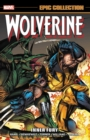 Wolverine Epic Collection: Inner Fury - Book