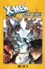 X-men Milestones: Age Of X - Book