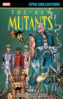 New Mutants Epic Collection: Cable - Book