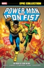 Power Man & Iron Fist Epic Collection: Heroes For Hire - Book
