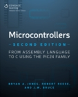Microcontrollers : From Assembly Language to C Using the PIC24 Family - Book