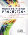 Modern Radio and Audio Production : Programming and Performance - Book