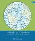 The World of the Counselor : An Introduction to the Counseling Profession - Book