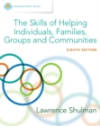 Empowerment Series : The Skills of Helping Individuals, Families, Groups, and Communities, Enhanced - Book