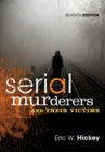 Serial Murderers and Their Victims - Book