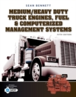 Medium/Heavy Duty Truck Engines, Fuel & Computerized Management Systems - Book