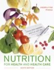 Nutrition for Health and Health Care - Book