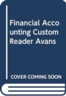 FINANCIAL ACCOUNTING CUSTOM READER AVANS - Book