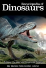 Encyclopedia of Dinosaurs: Triassic, Jurassic and Cretaceous Periods - eBook