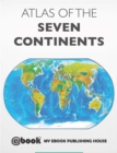 Atlas of the Seven Continents - eBook