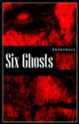 Six Ghosts - eBook