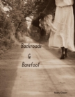 Backroads and Barefoot - eBook