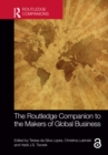 The Routledge Companion to the Makers of Global Business - eBook