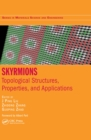 Skyrmions : Topological Structures, Properties, and Applications - eBook
